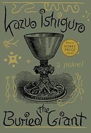 The Buried Giant: A novel (2015, Knopf)