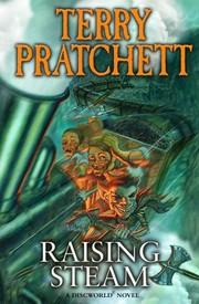 Raising Steam (2013, Doubleday UK)