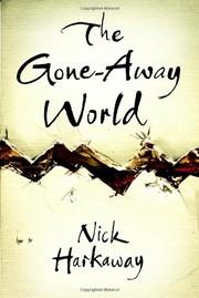 The Gone-Away World (Hardcover, 2008, William Heinemann Ltd)