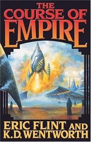 The Course of Empire (mass market paperback, 2005, Baen)