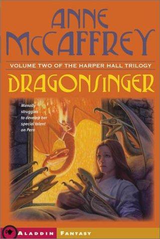 Dragonsinger (Harper Hall of Pern #2) (2003, Aladdin)