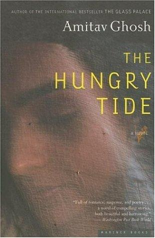 The Hungry Tide (2006, Mariner Books)