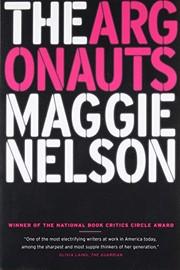 The Argonauts (paperback, 2016, Graywolf Press)