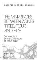 The marriages between zones three, four, and five (as narrated by the chroniclers of zone three) (1981, Vintage Books)