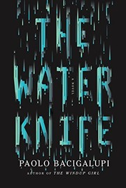 The Water Knife (paperback, 2015, Alfred a Knopf)