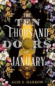 The Ten Thousand Doors of January (2019, Redhook Books/Orbit)