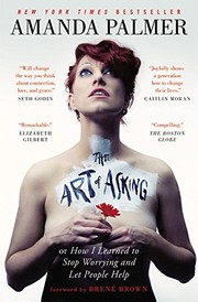 The Art of Asking (paperback, 2015, Grand Central Publishing)