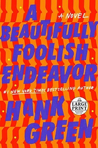 A Beautifully Foolish Endeavor (2020, Random House Large Print)