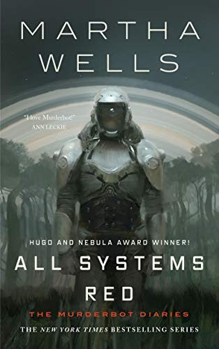 All Systems Red (Hardcover, 2019, Tor.com)