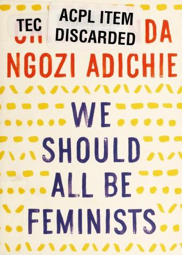We Should All Be Feminists (Paperback, 2014, Vintage)