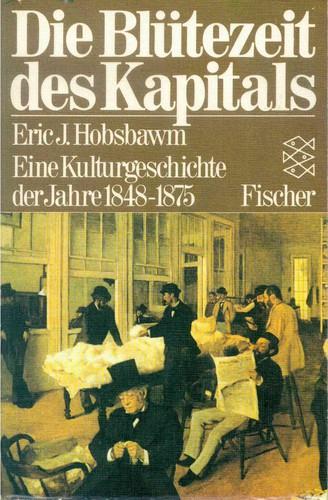 Die Blütezeit des Kapitals (Paperback, German language, 1980, Fischer-Taschenbuch-Verlag)