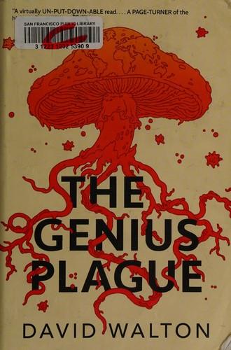 The genius plague (2017)