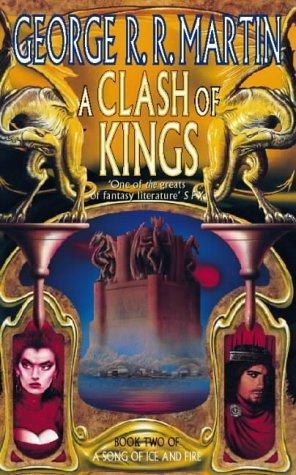 A Clash of Kings (A Song of Ice & Fire) (Paperback, 1999, Voyager)
