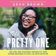 The Pretty One (audio cd, 2019, Simon & Schuster Audio and Blackstone Publishing)