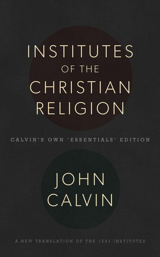 Institutes of the Christian Religion (Hardcover, 2014, Banner of Truth Trust)