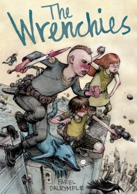The Wrenchies (2014, First Second)