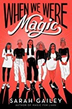 When we were magic (2020, Simon Pulse, an imprint of Simon & Schuster Children's Publishing Division)