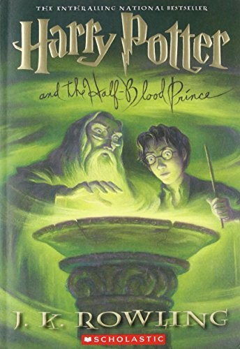 Harry Potter and the Half-Blood Prince (Book 6) (Paperback, 2006, Scholastic Paperbacks)