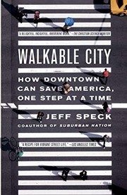 Walkable City (2013, North Point Press)