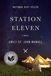 Station Eleven (2014, Knopf Publishing Group, Knopf)