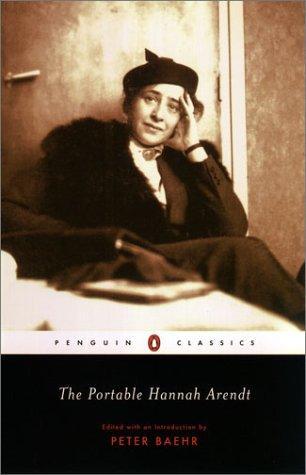 The Portable Hannah Arendt (Penguin Classics) (2003, Penguin Classics)