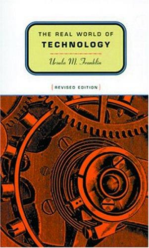 The real world of technology (1999, Anansi)