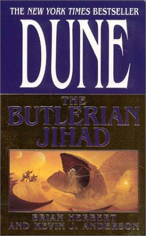 The Butlerian Jihad (Legends of Dune, Book 1) (2003, Tor Books)