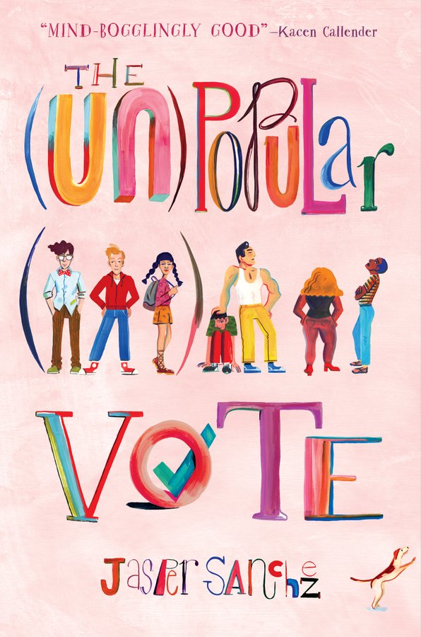 The (Un)Popular Vote (Hardcover, Katherine Tegen Books)