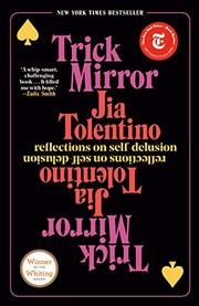 Trick Mirror (2020, Random House Trade Paperbacks)