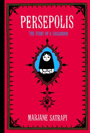 Persepolis: The Story of a Childhood (Persepolis #1-2) (2004, Pantheon)