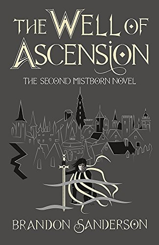 The Well of Ascension: Mistborn Book Two (2017, Orion Publishing Co)