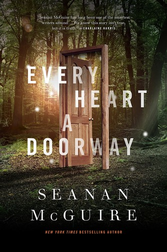 Every Heart a Doorway (2016, Doherty Associates, LLC, Tom)