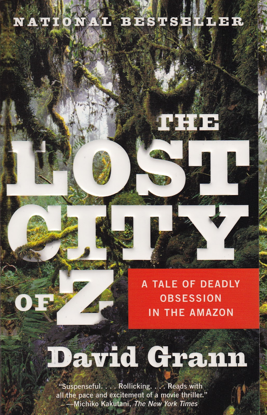 The Lost City of Z (2009, Doubleday)