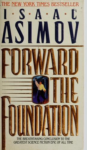 Forward the foundation (Mass Market Paperback, 1994, Bantam Books)