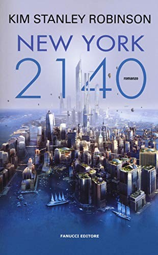 New York 2140 (paperback, 2017, Fanucci)