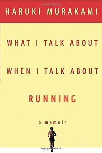 What I Talk About When I Talk About Running (2008)