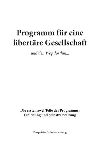 Programm für eine libertäre Gesellschaft und den Weg dorthin… (Paperback, German language, 2021, Perspektive Selbstverwaltung)