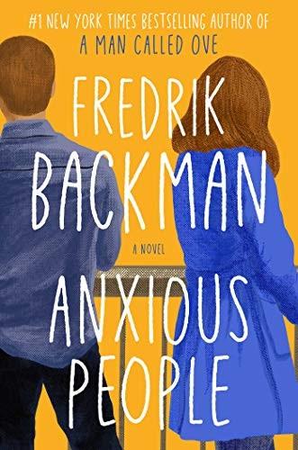 Anxious People (2020, Atria Books)