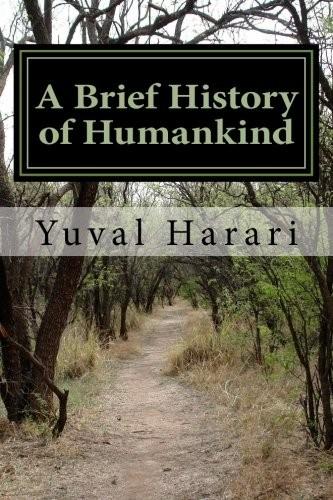 Sapiens: A Brief History of Humankind (2018, Harper Perennial)