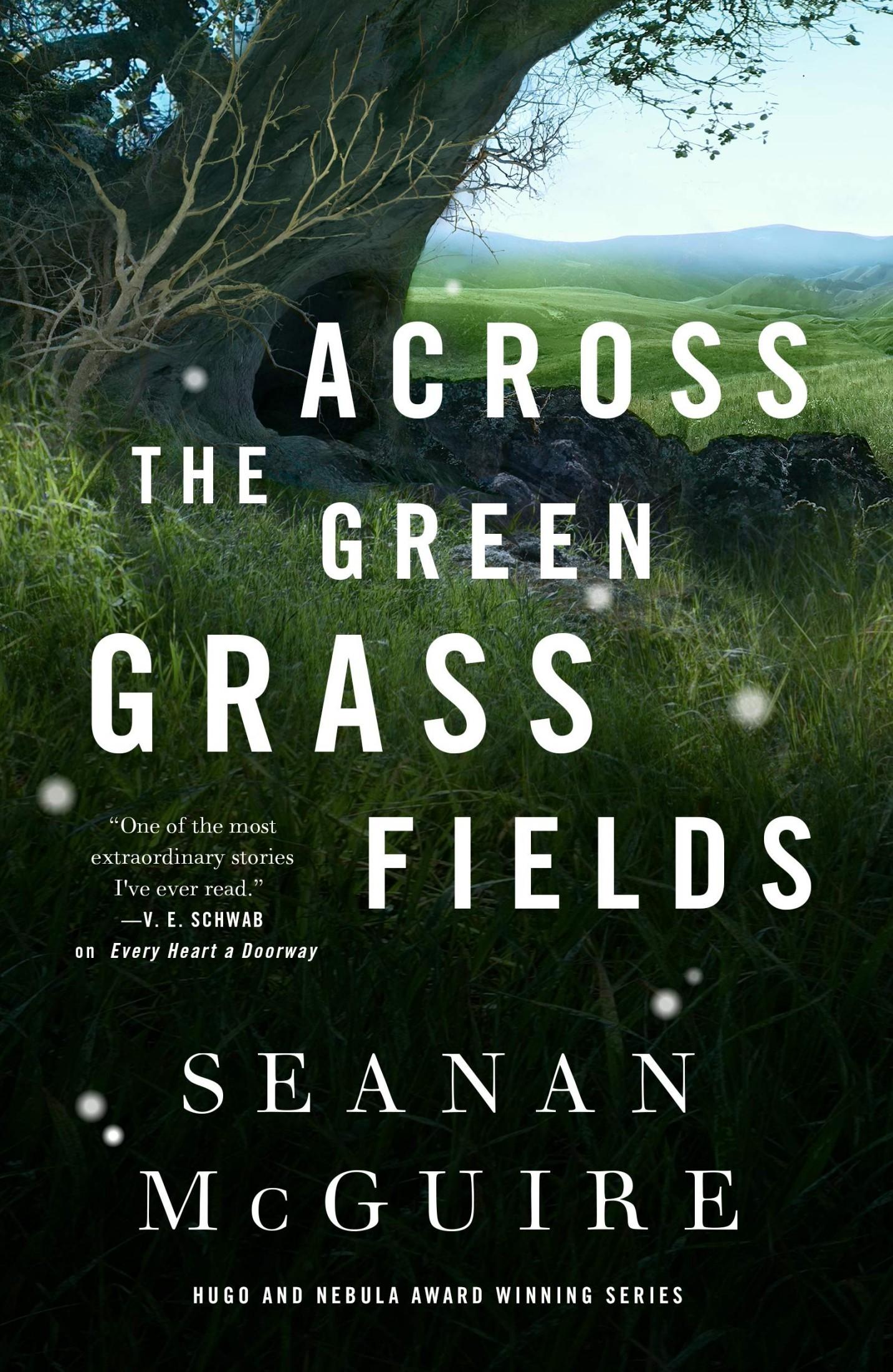 Across the Green Grass Fields (2021, Doherty Associates, LLC, Tom)