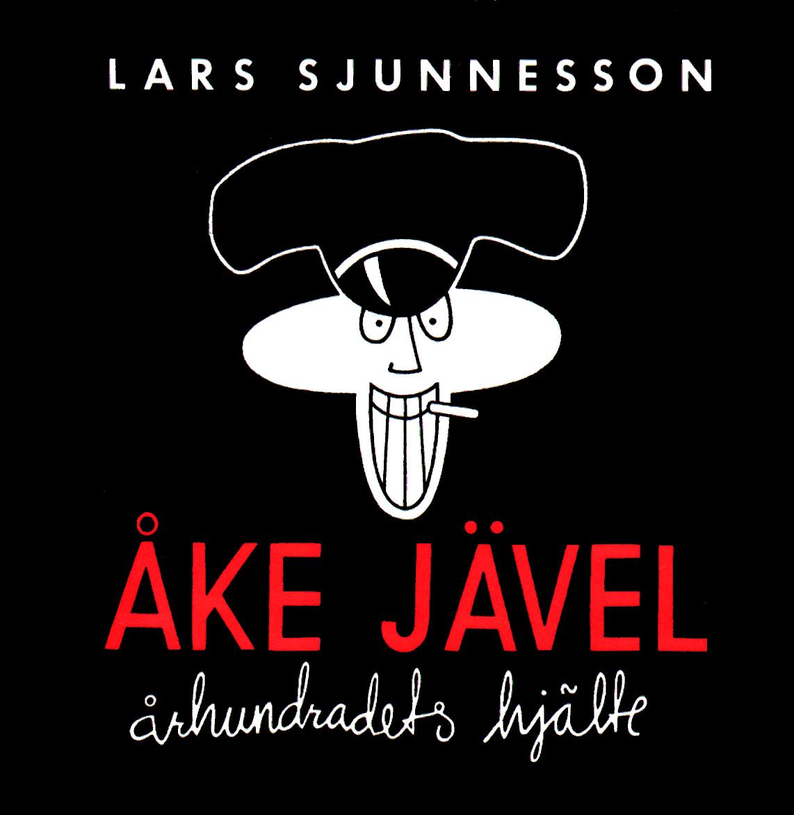 Åke Jävel (Swedish language, 2009, Galago)