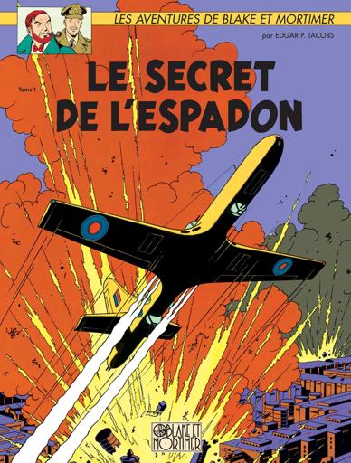 Le secret de l'Espadon (GraphicNovel, French language, 2010, Les éditions Blake et Mortimer)
