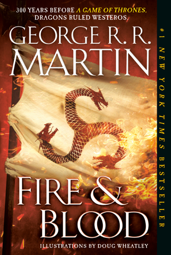 Fire & Blood (ebook, 2018, Random House Publishing Group)