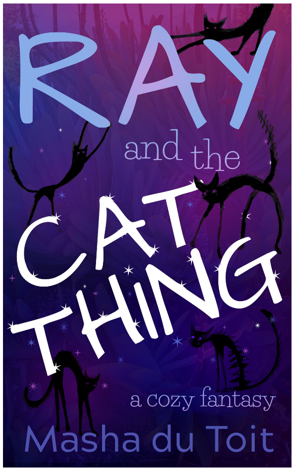 Ray and the Cat Thing (EBook, 2021, Amazon)