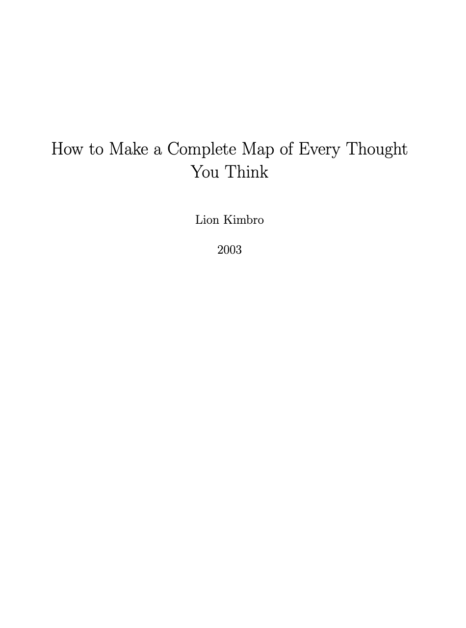 How to Make a Complete Map of Every Thought You Think