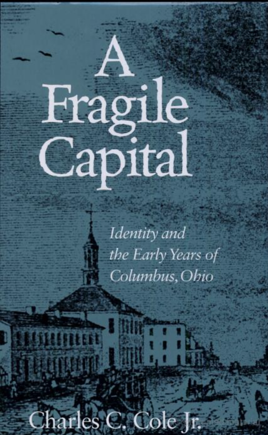 A Fragile Capital (Hardcover, 2001, Ohio State University Press)