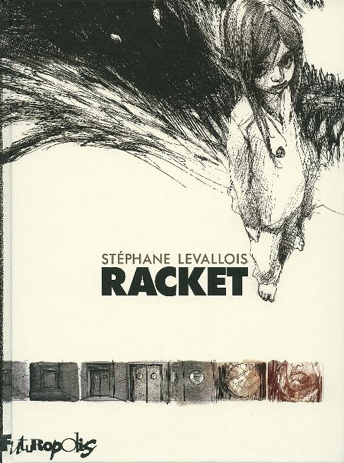 Racket (Hard Cover, French language, 2015, Futuropolis)