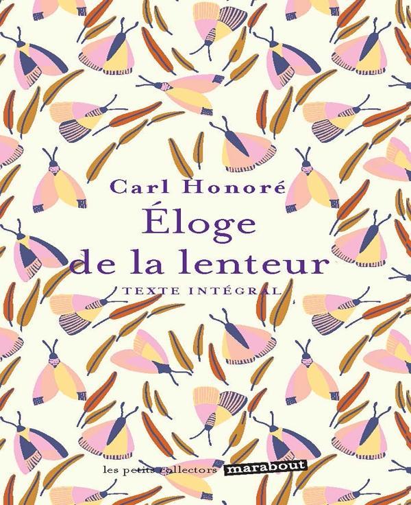 L'Éloge de la lenteur (français language, 2021, Marabout)