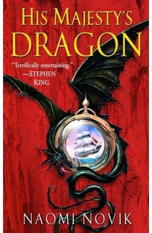 His Majesty's Dragon (eBook, 2006, Random House Publishing Group)