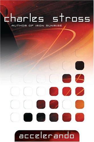 Accelerando (2005, Ace Books)
